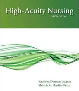 Test Bank (Complete Download) for  High Acuity Nursing 6th Edition
