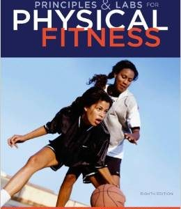 Test Bank (Complete Download) for  Principles and Labs for Physical Fitness 8th Edition
