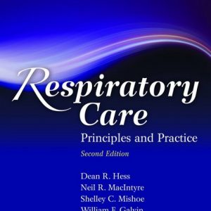 Test Bank (Complete Download) for Respiratory Care: Principles and Practice