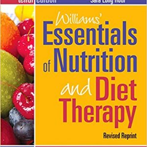 Test Bank (Complete Download) for Williams' Essentials of Nutrition and Diet Therapy