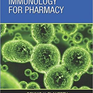 Test Bank (Complete Download) for Immunology for Pharmacy