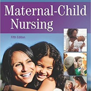 Test Bank (Complete Download) for Maternal-Child Nursing