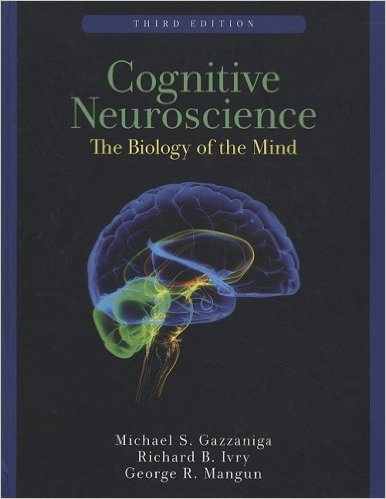 Test Bank (Complete Download) for Cognitive Neuroscience: The Biology of the Mind
