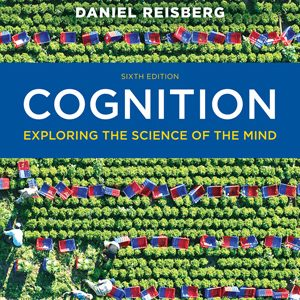 Test Bank (Complete Download) forCognition Exploring the Science of the Mind
