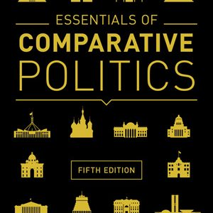 Test Bank (Complete Download) for Essentials of Comparative Politics