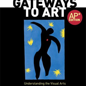 Test Bank (Complete Download) for Gateways to Art Understanding the Visual Arts