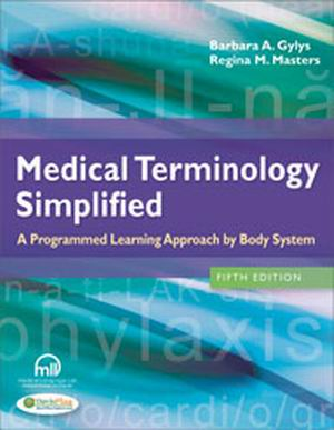 Test Bank (Complete Download) forMedical Terminology Simplified : A Programmed Learning Approach by Body System