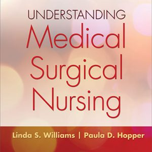Test Bank (Complete Download) for Understanding Medical-Surgical Nursing