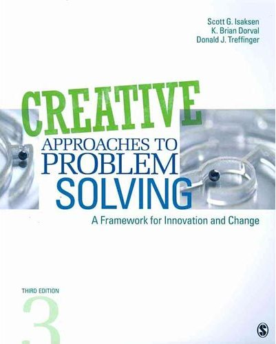 Test Bank (Complete Download) for Creative Approaches to Problem Solving A Framework for Innovation and Change