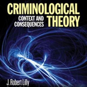 Test Bank (Complete Download) for Criminological Theory Context and Consequences