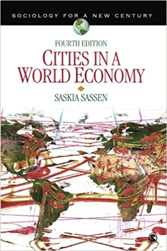 Test Bank (Complete Download) for Cities in a World Economy (Sociology for a New Century Series)