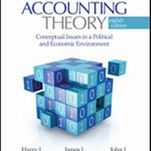 Solution Manual (Complete Download) for Accounting Theory Conceptual Issues in a Political and Economic Environment