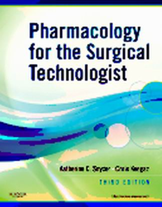 Test Bank (Complete Download) forPharmacology for the Surgical Technologist