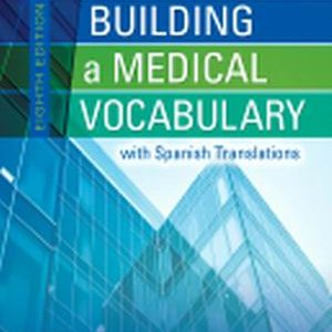 Test Bank (Complete Download) for Building a Medical Vocabulary