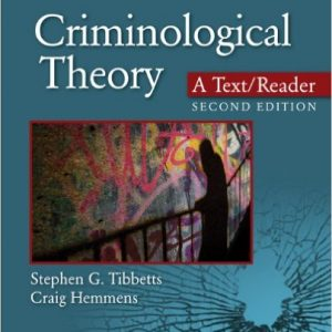 Test Bank (Complete Download) for Criminological Theory: A Text/Reader