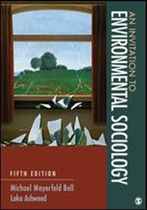 Test Bank (Complete Download) forAn Invitation to Environmental Sociology