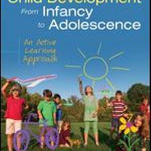 Test Bank (Complete Download) for Child Development From Infancy to Adolescence An Active Learning Approach