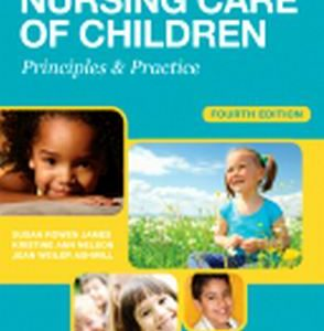 Test Bank (Complete Download) for Nursing Care of Children