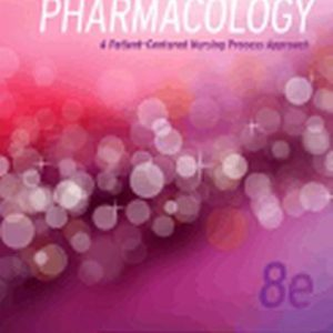 Test Bank (Complete Download) for Pharmacology A Patient-Centered Nursing Process Approach