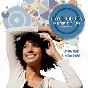 Test Bank (Complete Download) for Psychology in Everyday Life