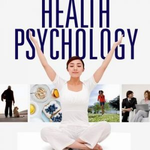Test Bank (Complete Download) for Health Psychology A Biopsychosocial Approach