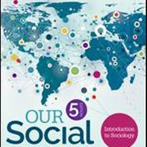 Test Bank (Complete Download) for Our Social World Introduction to Sociology