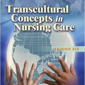 Test Bank (Complete Download) for Transcultural Concepts in Nursing Care