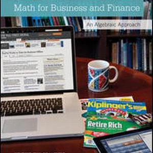 Test Bank (Complete Download) for Math for Business and Finance: An Algebraic Approach