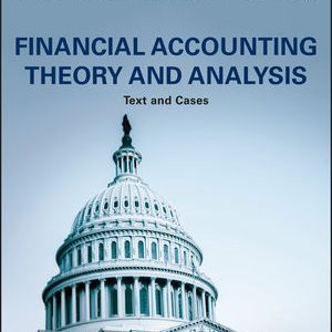 Solution Manual (Complete Download) for Financial Accounting Theory and Analysis: Text and Cases