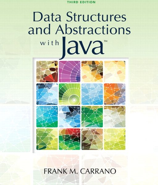 Solution Manual (Complete Download) for Data Structures and Abstractions with Java