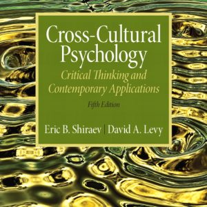 Test Bank (Complete Download) for Cross-Cultural Psychology: Critical Thinking and Contemporary Applications