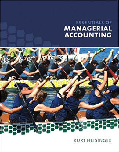 Solution Manual (Complete Download) for Essentials of Managerial Accounting