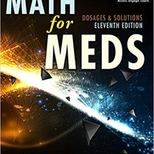 Test Bank (Complete Download) for Curren's Math for Meds: Dosages and Solutions