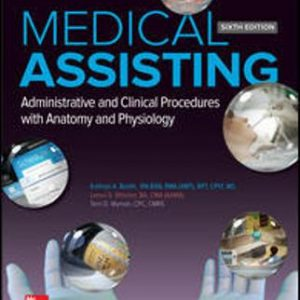Test Bank (Complete Download) for Medical Assisting: Administrative and Clinical Procedures
