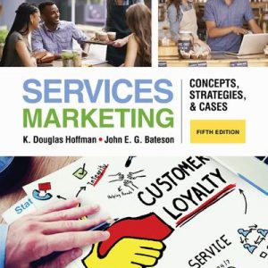 Solution Manual (Complete Download) for Services Marketing: Concepts