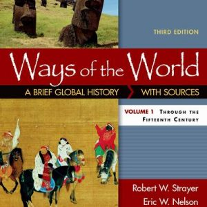 Solution Manual (Complete Download) for Ways of the World: A Brief Global History with Sources