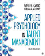 Solution Manual For Applied Psychology in Talent Management 8th Edition By Herman Aguinis, Wayne F. Cascio ISBN: 9781506375915 Instantly Downloadable Solution Manual