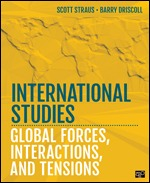 Solution Manual (Complete Download) International Studies Global Forces, Interactions, and Tensions By Barry Driscoll, Scott Straus ISBN: 9781452241197,ISBN: 9781544344447 Instantly Downloadable Solution Manual