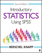 Solution Manual (Complete Download) Introductory Statistics Using SPSS 2nd Edition By Herschel Knapp ISBN: 9781506341002, ISBN: 9781544326290 Instantly Downloadable Solution Manual