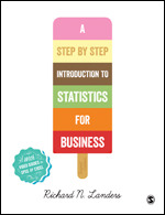 Solution Manual (Complete Download) A Step-By-Step Introduction to Statistics for Business 2nd Edition By Richard N. Landers ISBN: 9781473948105, ISBN: 9781473948112 Instantly Downloadable Solution Manual
