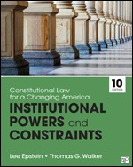 Test Bank (Complete Download) for Constitutional Law for a Changing America Institutional Powers and Constraints 10th Edition By Lee Epstein, Thomas G. Walker, ISBN: 9781544317908, ISBN: 9781544369303 Instantly Downloadable Test Bank