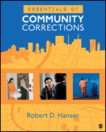 Solution Manual (Complete Download) Essentials of Community Corrections By Robert D. Hanser ISBN: 9781506359762 Instantly Downloadable Solution Manual