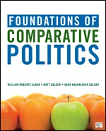 Solution Manual (Complete Download) Foundations of Comparative Politics 1st Edition By Matt Golder, Sona Nadenichek Golder, William Roberts Clark ISBN: 9781506360737, ISBN: 9781544344423 Instantly Downloadable Solution Manual