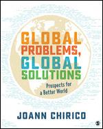 Solution Manual (Complete Download) Global Problems, Global Solutions Prospects for a Better World 1st Edition By JoAnn Chirico ISBN: 9781506347783 Instantly Downloadable Solution Manual