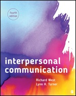 Solution Manual (Complete Download) Interpersonal Communication 4th Edition Lynn H. Turner, Richard West ISBN: 9781544336664, ISBN: 9781544363363 Instantly Downloadable Solution Manual