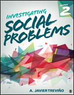 Solution Manual (Complete Download) Investigating Social Problems 2nd Edition By A. Javier Trevino ISBN: 9781506348506, ISBN: 9781544324074 Instantly Downloadable Solution Manual