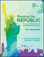 Solution Manual (Complete Download) Keeping the Republic Power and Citizenship in American Politics, The Essentials 9th Edition By Christine Barbour, Gerald C. Wright ISBN: 9781544326061, ISBN: 9781544326078 Instantly Downloadable Solution Manual