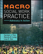 Solution Manual (Complete Download) Macro Social Work Practice Advocacy in Action 1st Edition By Carolyn J. Tice, Dennis D. Long, Lisa E. CoX ISBN: 9781506388410, ISBN: 9781544395401 Instantly Downloadable Solution Manual