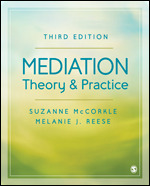Solution Manual (Complete Download) Mediation Theory and Practice 3rd Edition By Melanie J. Reese, Suzanne McCorkle ISBN: 9781506363547 Instantly Downloadable Solution Manual