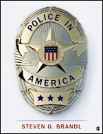 Solution Manual (Complete Download) Police in America By Steven G. Brandl ISBN: 9781483379135, ISBN: 9781506378442 Instantly Downloadable Solution Manual